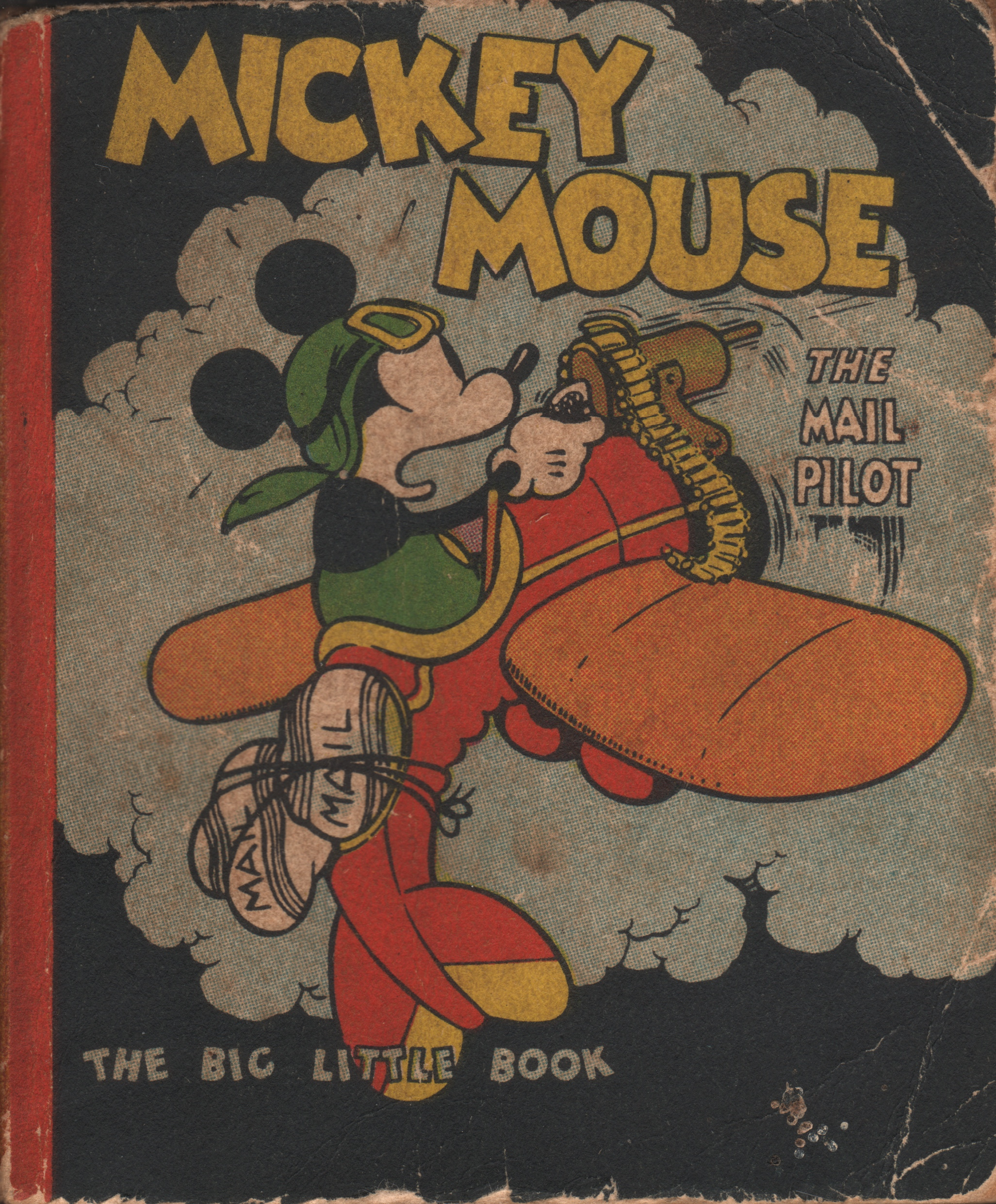 Mickey Mouse The Mail Pilot - The Big Little Book (1933)